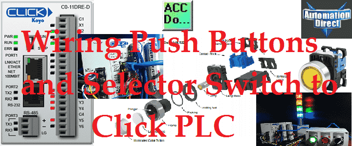 wiring push buttons and selector switch to click plc acc automationWiring Diagram In Addition Wiring To Plc Input Selector Switch #6