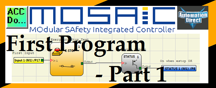 MOSAIC Safety Controller First Program Part 1 | Acc Automation