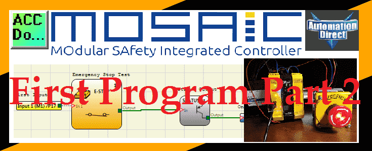 MOSAIC Safety Controller First Program Part 2 | Acc Automation